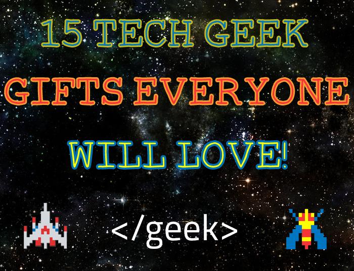 15 tech geek gift guide